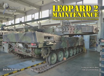 Tankograd in Detail: Leopard 2 Maintenance.