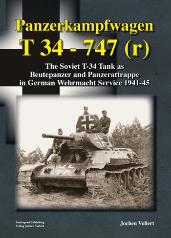 Panzerkampfwagen T34 - 747 (r) The Soviet T-34 Tank as Beutepanzer.