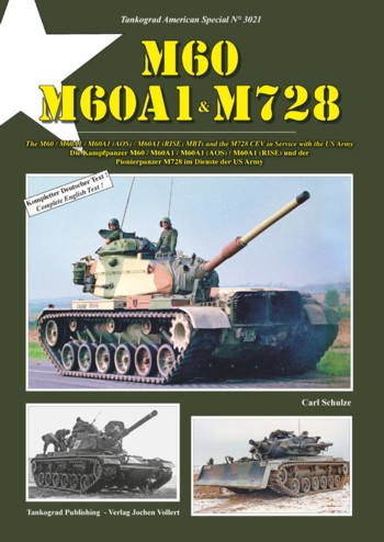 Tankograd American Special No. 3021: M60, M60A1, M728 CEV in Service with the US Army.