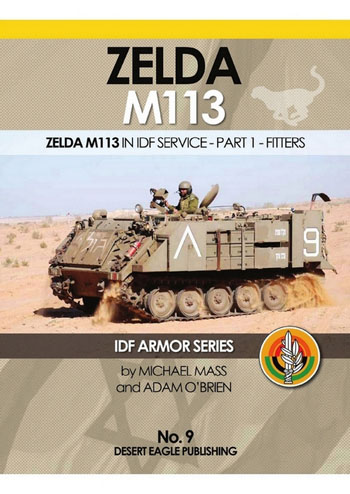 Zelda M113 in IDF Service, Part 1: Fitters. IDF Armor Series 09.