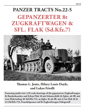 Panzer Tracts No. 22-5: Gepanzerter 8t Zugkraftwagen & Sfl.Flak (Sd-Kfz.7).  <font color=&quot;#FF0000&quot; face=&quot;Arial, Helvetica, sans-serif&quot;>Expected to arrive mid of December 2014!</font>