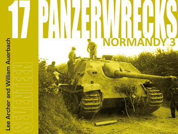Panzerwrecks 17 - German Armour 1944-45: Normandy 3.