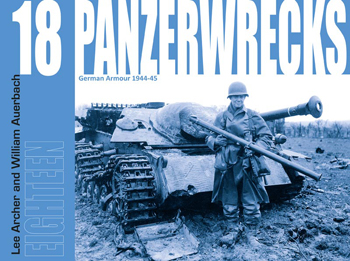 Panzerwrecks 18 - German Armour 1944-45.