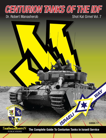 Centurion Tanks of the IDF: Shot Kal Gimel Vol. 7.