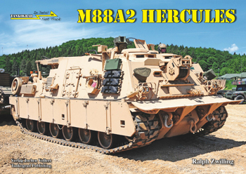 Tankograd in Detail: Fast Track No. 08: M88A2 HERCULES US Armored Recovery Vehicle. <font color=&quot;#FF0000&quot; face=&quot;Arial, Helvetica, sans-serif&quot;>Expected to arrive in March 2015!</font>