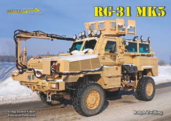 Tankograd in Detail: Fast Track No. 09: RG-31 Mk 5 US Medium Mine-Protected Vehicle. <font color=&quot;#FF0000&quot; face=&quot;Arial, Helvetica, sans-serif&quot;>Expected to arrive in March 2015!</font>