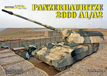 Tankograd in Detail: Fast Track No. 14: Panzerhaubitze 2000 A1/A2. German Up-armoured Self-Propelled Howitzer.