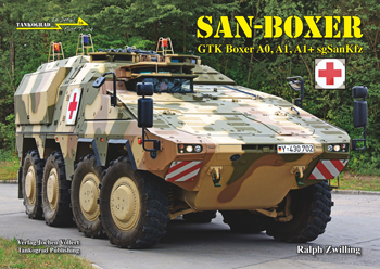 Tankograd in Detail: Fast Track No. 16: SAN-BOXER. Boxer Wheeled Armoured Ambulance.