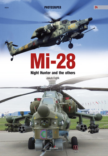 Kagero Photosniper 24: Mi-28. Night Hunter and the others.