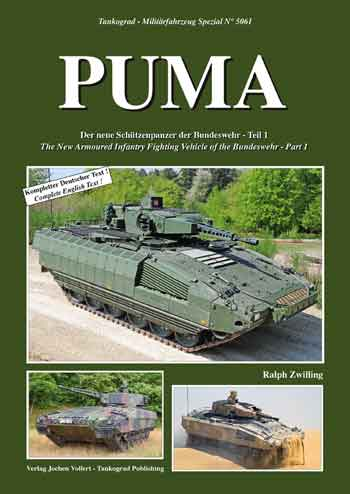 Tankograd Militärfahrzeug Spezial 5061: PUMA.The New Armoured infantry Fighting Vehicle of the Bundeswehr - Part 1.