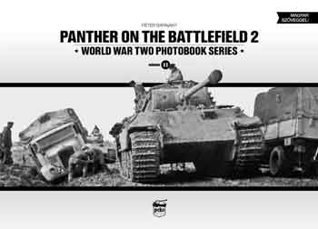 Panther on the Battlefield 2, WW II Photobook Series, Vol. 11