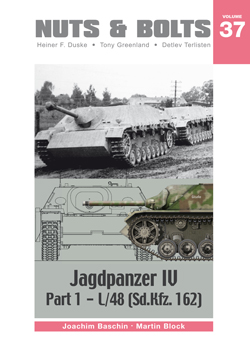 Nuts & Bolts Vol. 37: Panzerjäger IV, Part 1: - L/48 (Sd.Kfz.162).