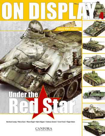 On Display, Vol. 4: Under the Red Star. Soviet WW II Vehicles