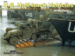 Squadron 12058: U.S. Half-track Vehicles in Action