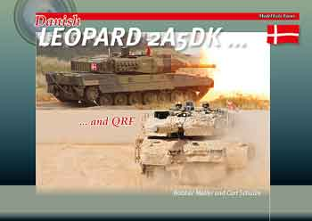 Danish Leopard 2A5 DK and QRF. Model Foto Focus.