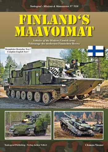 Tankograd Missions & Manoeuvres 7030: Finland's Maavoimat. Vehicles of the modern Finnish Army.