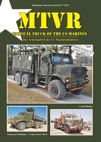 Tankograd American Special 3031: MTVR. Tactical Truck of the US Marines.