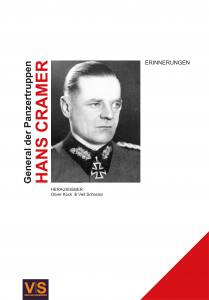 "Einnerungen. General der Panzertruppen Hans Cramer. <font color=""#FF0000"" face=""Arial, Helvetica, sans-serif"">Expected to arrive September 2019!</font>"