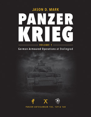 Panzerkrieg, Vol. 1. German Armoured Operations at Stalingrad.