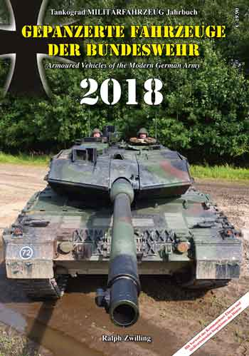Tankograd Yearbook. Armoured Vehicles of the Modern German Army 2018