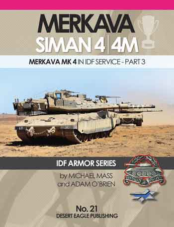 Merkava Siman 4/4M in IDF-Service, pt. 3. IDF Armor Series No. 21. <font color=&quot;#FF0000&quot; face=&quot;Arial, Helvetica, sans-serif&quot;>Expected to arrive January 2018!</font>