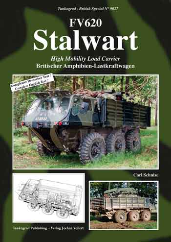 Tankograd British Special No. 9027: STALWART. High Mobility Load Carrier.