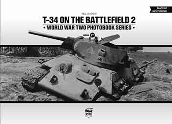 T-34 on the Battlefield Vol. 2 WW II Photobook Series, Vol. 17