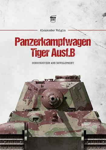 Panzerkampfwagen Tiger Ausf.B. Construction & Development.