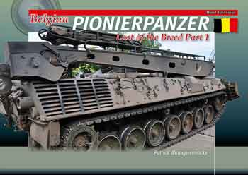 Belgian Pionierpanzer – Last of the Breed Part 1. <font color=&quot;#FF0000&quot; face=&quot;Arial, Helvetica, sans-serif&quot;>Erscheint ca Mitte/Ende November 2018!</font>