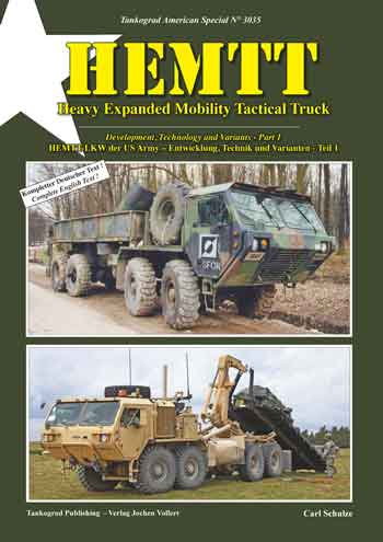Tankograd American Special 3035: HEMTT - Heavy Expanded Mobility Tactical Truck. Development, Technology and Variants - Part 1.