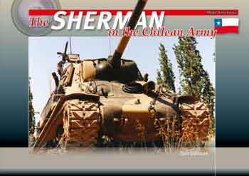 The Sherman in the Chilean Army.