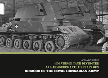 40M Nimrod Tank Destroyer. Armour of the Royal Hungarian Army