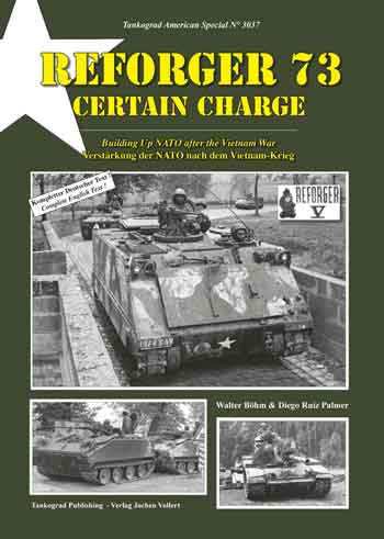 Tankograd American Special 3037: Reforger 73 - Certain Charge. Building up NATO after the Vietnam War.