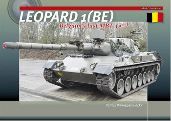 Leopard 1 (BE). Belgium's Last MBT, Part 1.