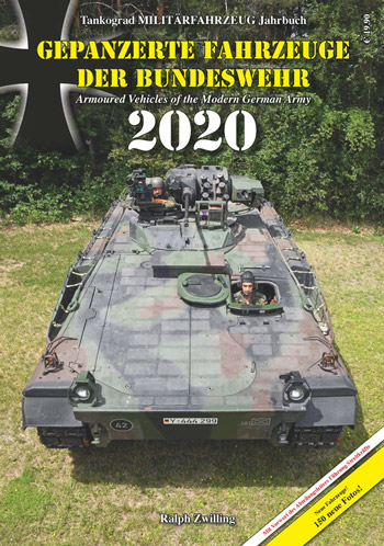 Tankograd Yearbook. Armoured Vehicles of the Modern German Army 2020.