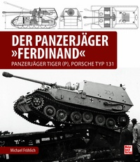 "Der Panzerjäger Ferdinand - Panzerjäger Tiger (P), Porsche Typ 131. <font color=""#FF0000"" face=""Arial, Helvetica, sans-serif"">Expected to arrive February 2020!</font>"