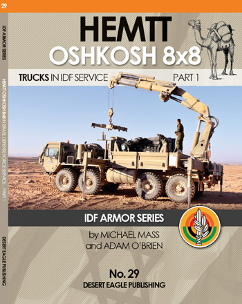 Hemtt Oshkosh 8x8. Trucks in IDF Service, pt. 1.