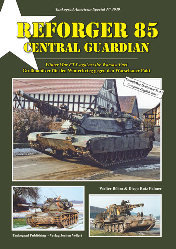 Tankograd American Special 3039: REFORGER 85 Central Guardian. Winter War FTX against the Warsaw Pact.