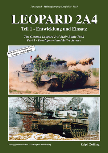 "Tankograd Militärfahrzeug Spezial 5083: Leopard 2A4, pt. 1. Part 1 - Development and Active Service. <font color=""#FF0000"" face=""Arial, Helvetica, sans-serif"">Expected to arrive end of March 2020!</font>"