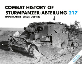 "Combat History of Sturmpanzer-Abteilung 217. <font color=""#FF0000"" face=""Arial, Helvetica, sans-serif"">Expected to arrive beginning of April 2020!</font>"
