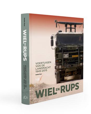 "Wiel en Rups. Vortuigen van de Landmacht 1945  2015. <font color=""#FF0000"" face=""Arial, Helvetica, sans-serif"">Expected to arrive mid/end of June 2020!</font>"