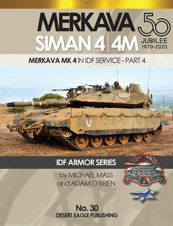 "Merkava Siman 4/4M in IDF-Service, pt. 4. DEP-30. <font color=""#FF0000"" face=""Arial, Helvetica, sans-serif"">Expected to arrive about end of October 2020!</font>"