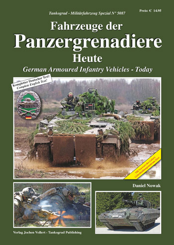 "Tankograd Militärfahrzeug Spezial 5087: German Armoured Infantry Vehicles - Today. <font color=""#FF0000"" face=""Arial, Helvetica, sans-serif"">Expected to arrive mid/end of November 2020!</font>"