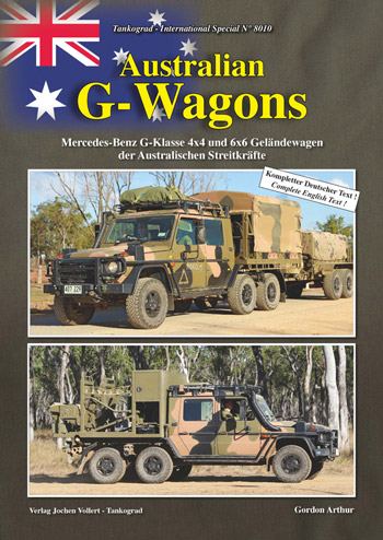 "Tankograd International Special 8010: Australian G-Wagons. <font color=""#FF0000"" face=""Arial, Helvetica, sans-serif"">Expected to arrive mid of March 2021!</font>"