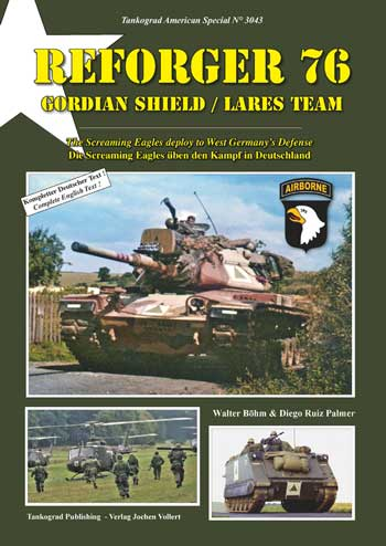 "Tankograd American Special 3043: REFORGER 76 Gordian Shield / Lares Team.  The Screaming Eagles deploy to West Germany's Defence. <font color=""#FF0000"" face=""Arial, Helvetica, sans-serif"">Expected to arrive mid/end of June 2021!</font>"
