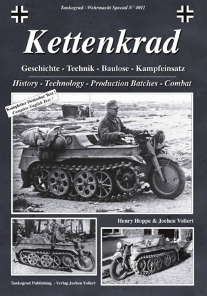 Tankograd Wehrmacht Special No. 4011: Kettenkrad - History, Technology, Production Batches, Combat