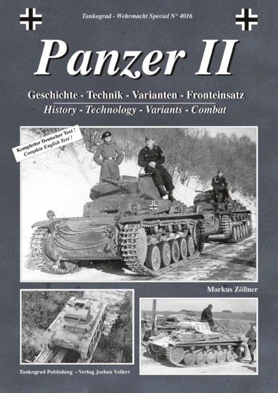 Tankograd Wehrmacht Special No. 4016: Panzer II - History, Technology, Variants, Combat