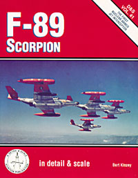 In Detail & Scale 41: F-89 Scorpion - The First Nuclear Armed Jet Interceptor