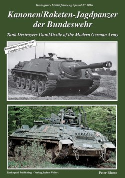 Tankograd Militärfahrzeug Spezial No. 5016: Tank Destroyers Gun/Missile of the Modern German Army