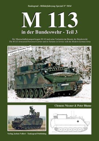 Tankograd MilitärfahrzeNo. 5034: M113 in the Modern German Army, Part 3